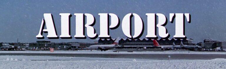 Kritik: Airport Filmreihe (1970-1979)