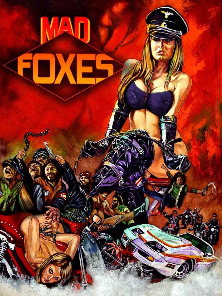 Mad Foxes - Feuer Auf Räder (1981)