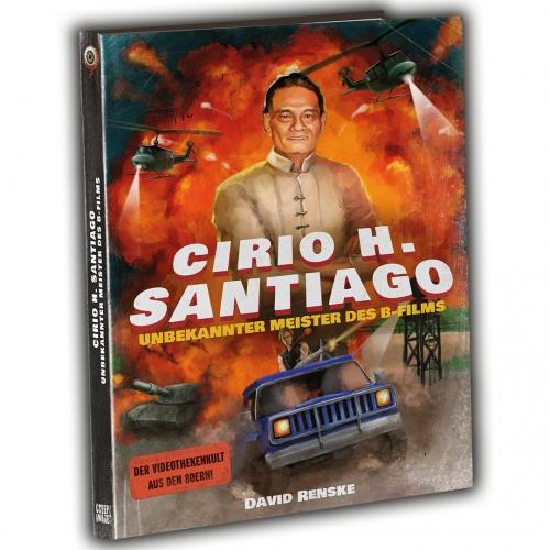CIRIO H. SANTIAGO – UNBEKANNTER MEISTER DES B-FILMS