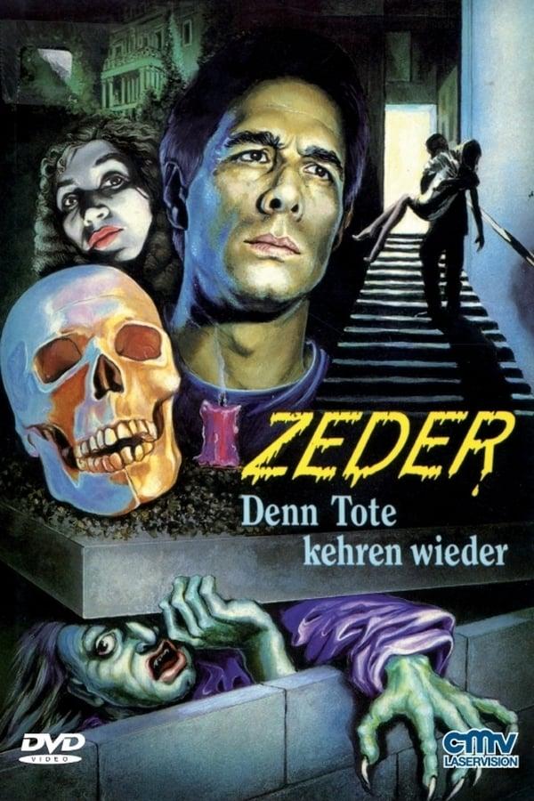 Zeder - Denn Tote kehren wieder (1983)